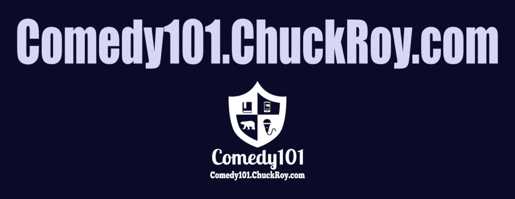 Comedy101.ChuckRoy.com Featured Image
