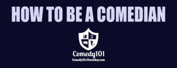 How To Be A Comedian