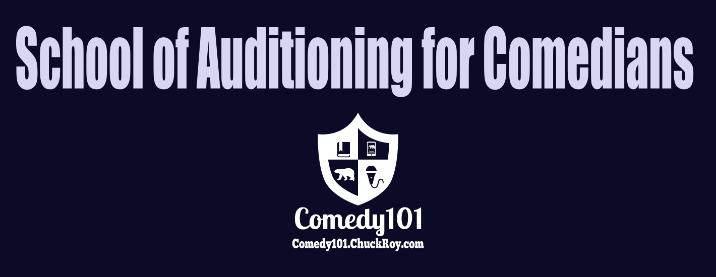 Comedy101 School of Auditioning for Stand-up Comedians