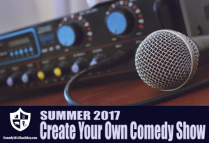 Comedy101 Create Your Own Comedy Show