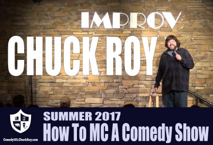 Comedy1010 How To MC A Comedy Show - Chuck Roy