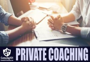 Comedy101 Private Coaching