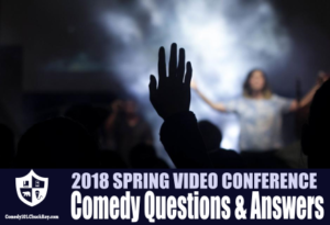 Comedy Questions & Answers