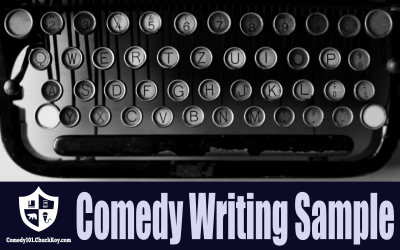 Comedy Writing Sample for Stand-up Comedy