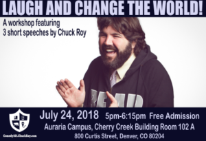 Laugh and Change the World, July 24, 2018 5pm-6:15pm, Auraria Campus, Cherry Creek Building (CHR 102 A), 1111 W. Colfax Avenue, Denver, CO 80204