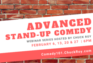 Advanced Stand-up Comedy | Webinar Series | February 2019