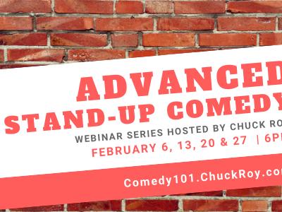 Advanced Stand-up Comedy | Webinar Series | February 2019