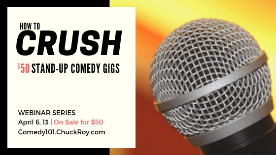 How to Crush a $5 Stand-up Comedy Gig