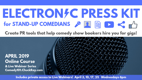 Electronic Press Kit (EPK) for STand-up Comedians (April 2019)