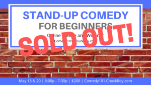 Stand-up Comedy for Beginners - May 2019 SOLD OUT
