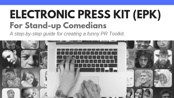 Electronic Press Kit (EPK) for Stand-up Comedians