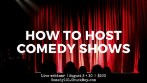 How to Host Comedy Shows