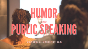 Humor & Public Speaking