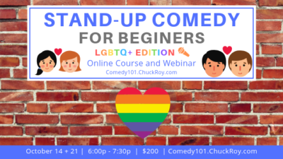 Stand-up Comedy for LGBTQ+ Beginners | Webinars | October 2019