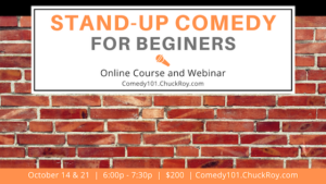 Stand-up Comedy for Beginners = October 2019