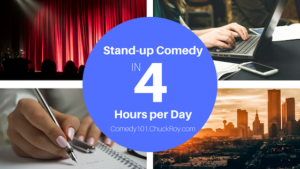 Stand-up Comedy in 4 Hours a Day