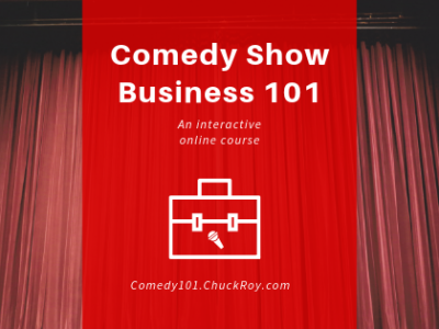 Comedy Show Business 101