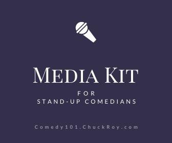 Media Kit for Stand-up Comedians